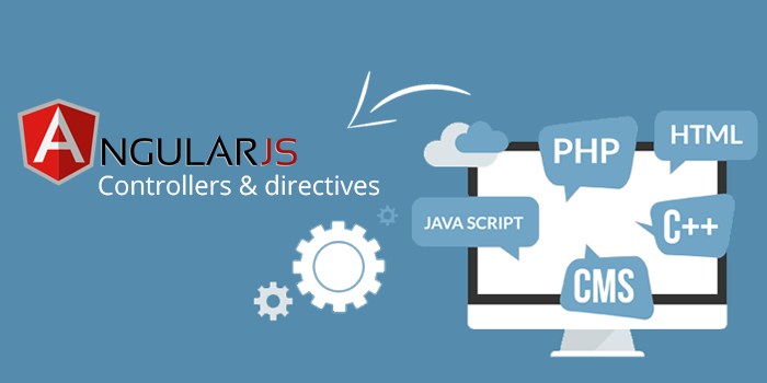 Familiarity with controllers and directives Angular.js