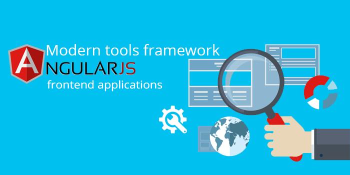 Modern tools and framework Angular.js frontend applications