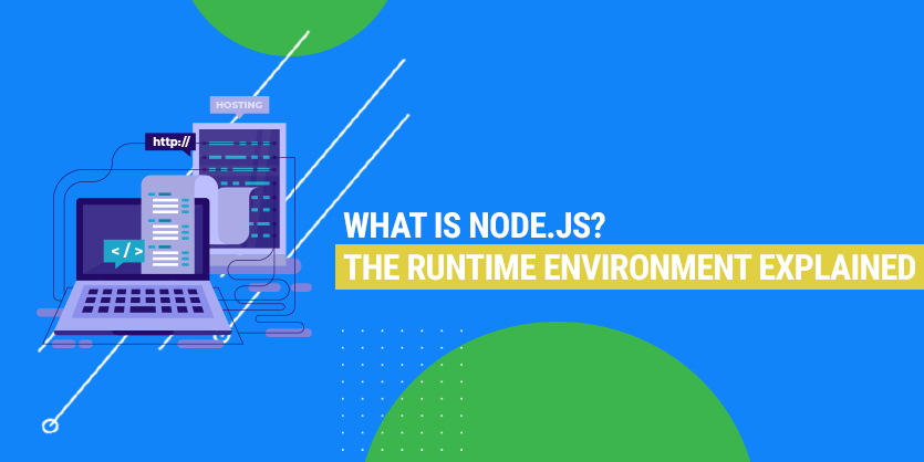 What is Node js? Here's a brief and detailed guide to the