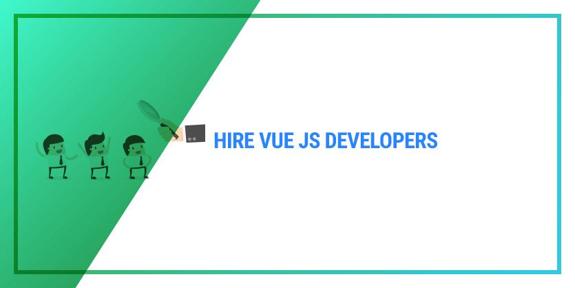 Hire Vue js developers