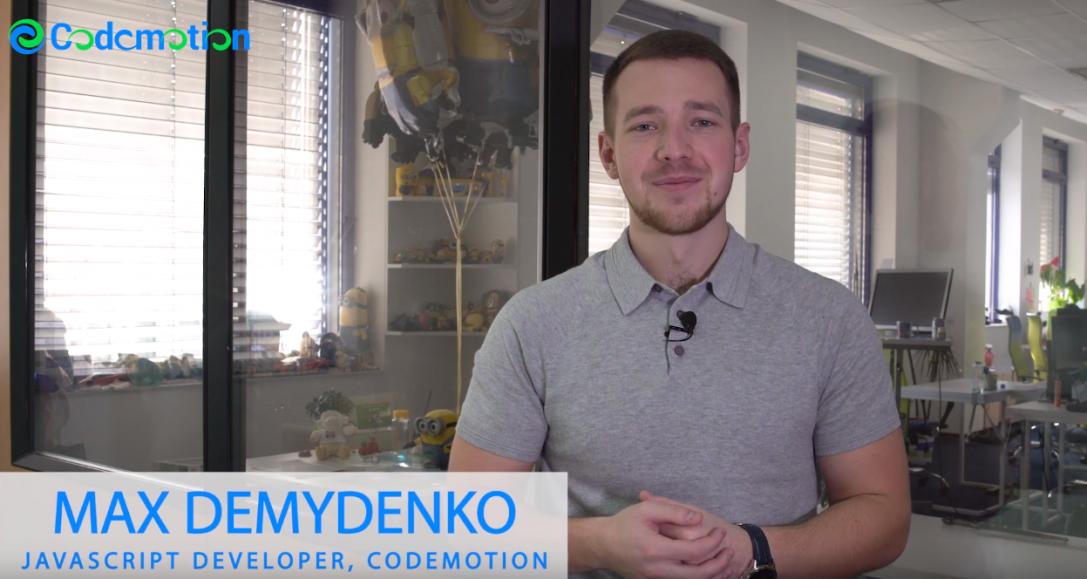 Max Demydenko – JavaScript Developer, Codemotion