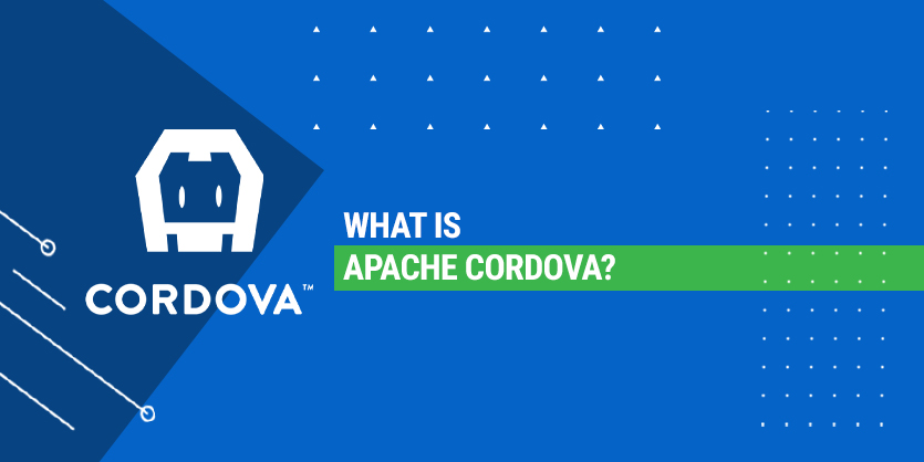What is Apache Cordova?