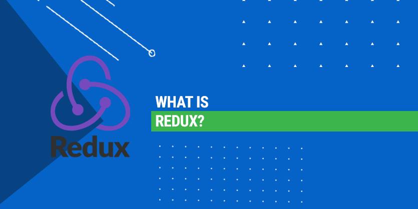 What is Redux?